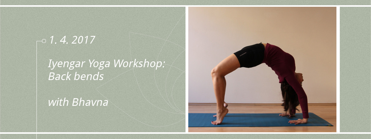 Iyengar Yoga Workshop Back bends with Bhavna