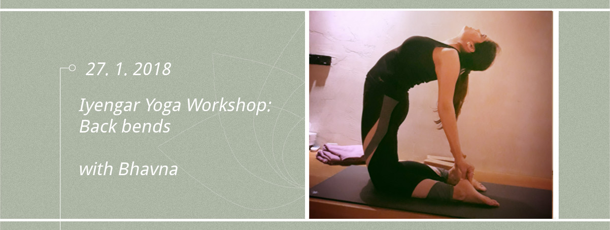 Iyengar Yoga Workshop with Bhavna: Back bends